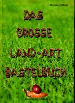 Buchvorstellung- Das neue große Landart Bastelbuch